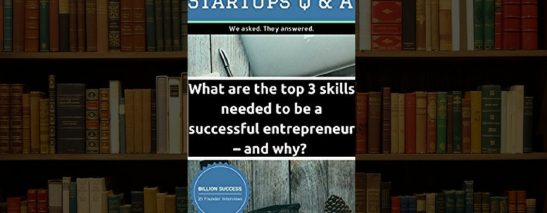 Top Skills to a Successful entrepreneurs